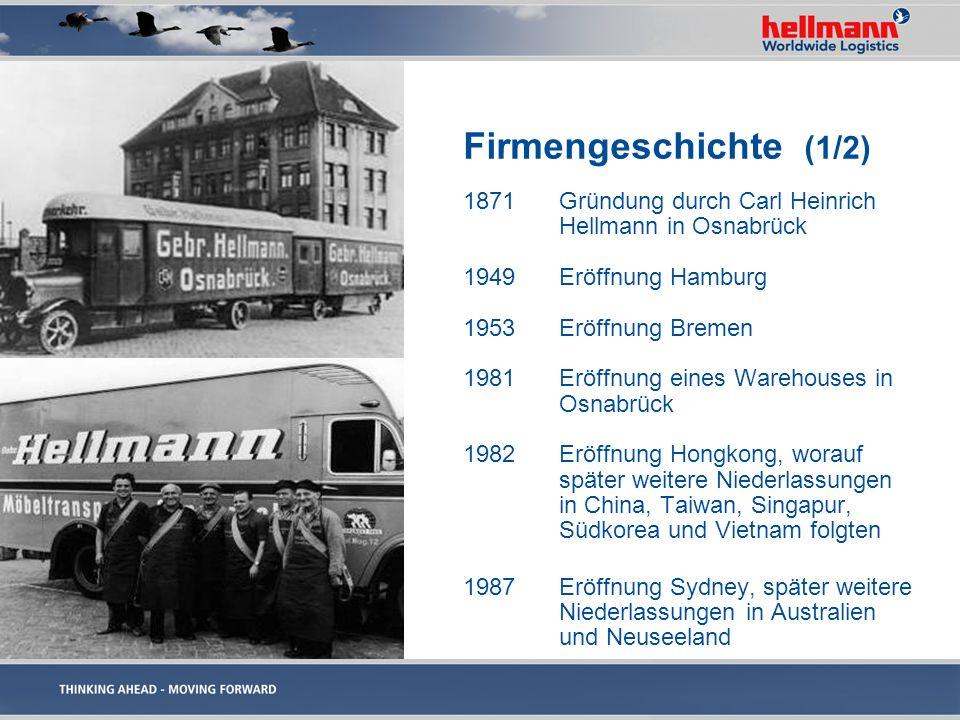 Firmengeschichte (1/2) 1871 Gründung durch Carl Heinrich Hellmann in Osnabrück. 1949 Eröffnung Hamburg.
