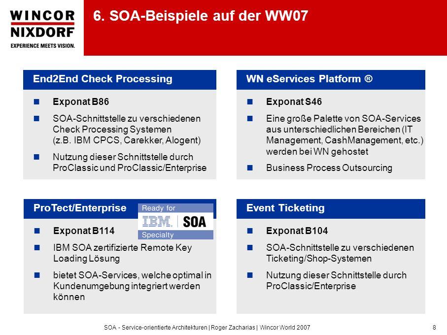 6. SOA-Beispiele auf der WW07
