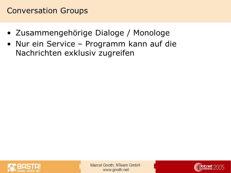 Conversation GroupsZusammengehörige Dialoge / Monologe.