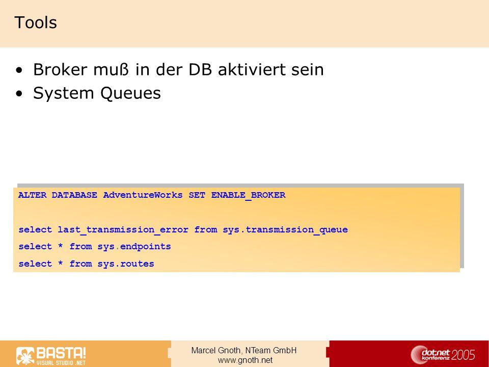 Broker muß in der DB aktiviert sein System Queues
