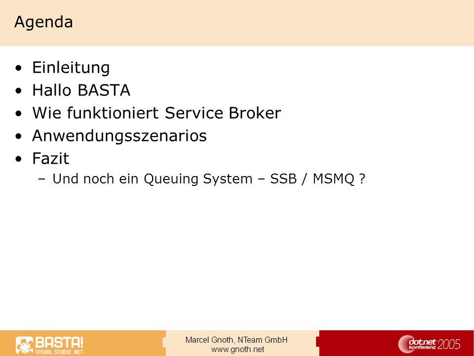 Wie funktioniert Service Broker Anwendungsszenarios Fazit