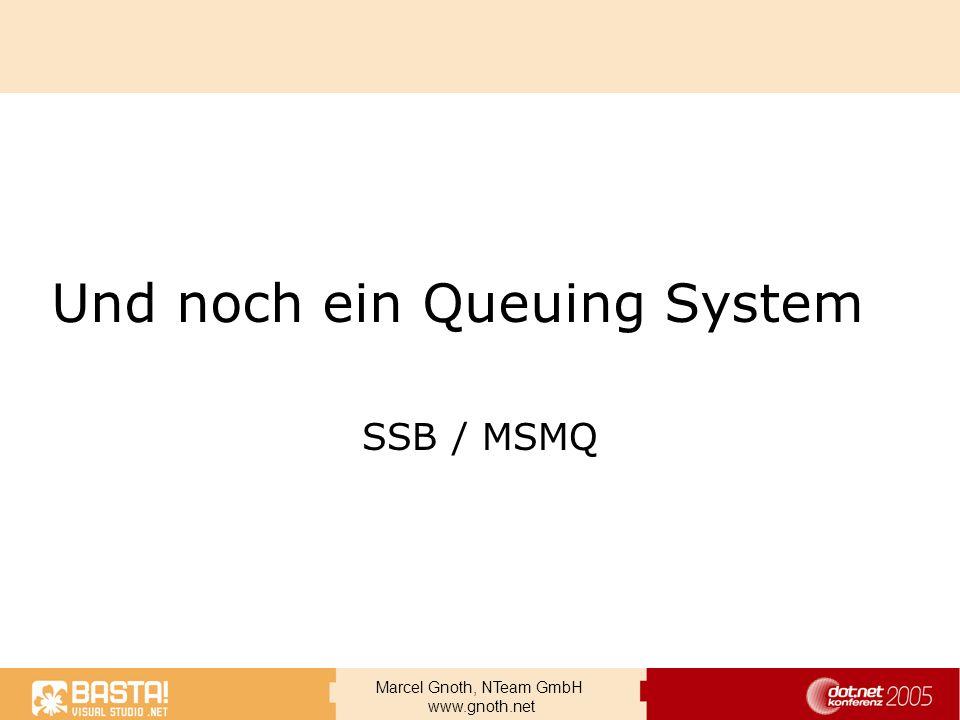 Und noch ein Queuing System