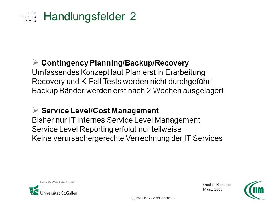 Handlungsfelder 2  Contingency Planning/Backup/Recovery