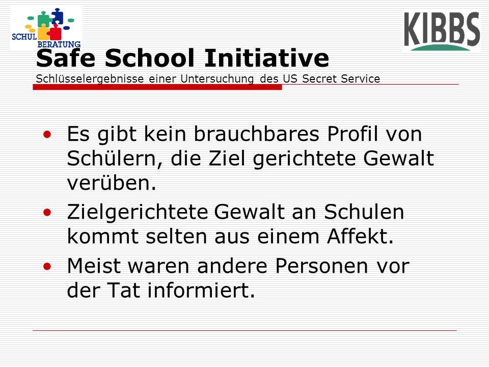 Safe School Initiative Schlüsselergebnisse einer Untersuchung des US Secret Service