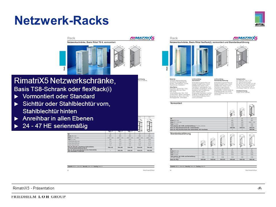 Netzwerk-Racks RimatriX5 Netzwerkschränke,