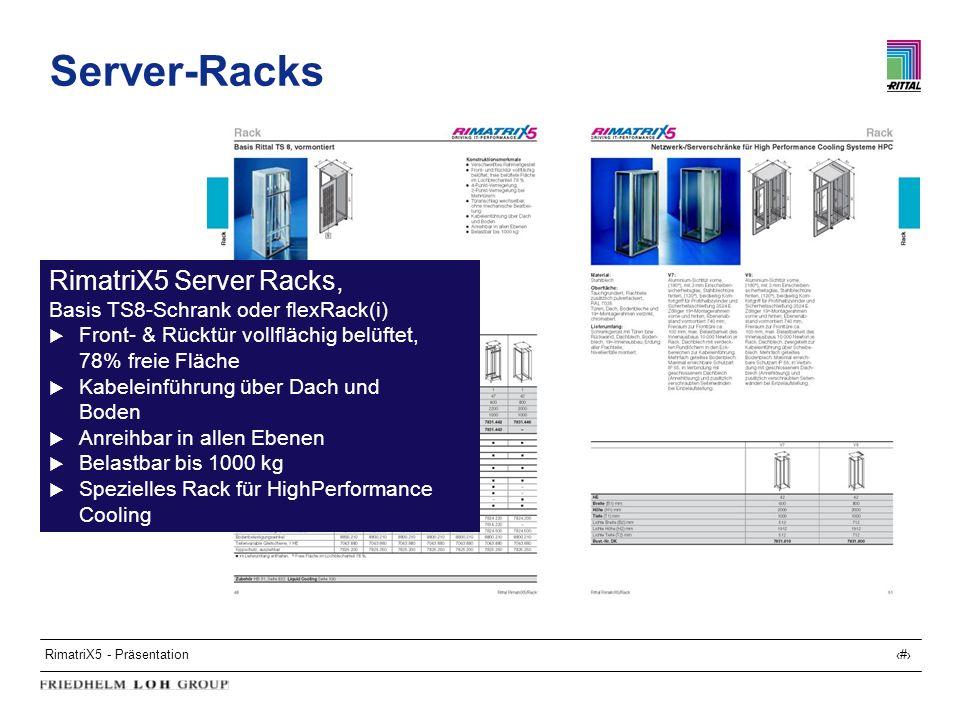 Server-Racks RimatriX5 Server Racks,