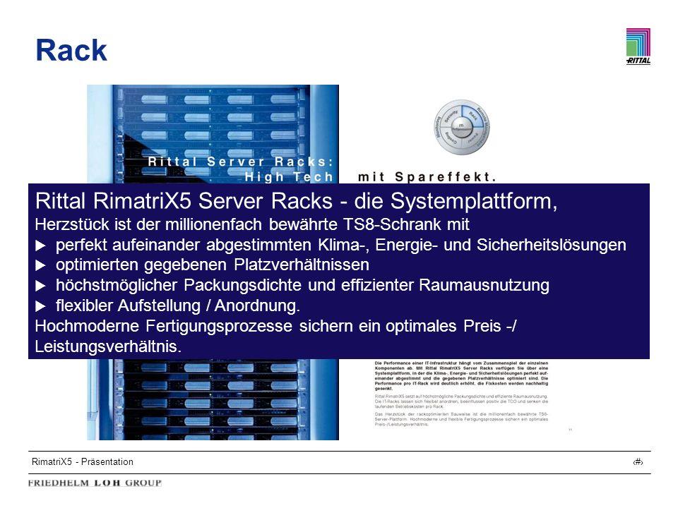 Rack Rittal RimatriX5 Server Racks - die Systemplattform,