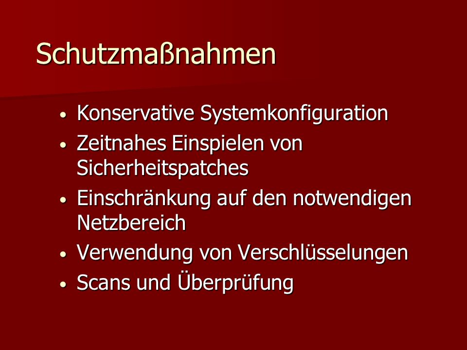 Schutzmaßnahmen Konservative Systemkonfiguration