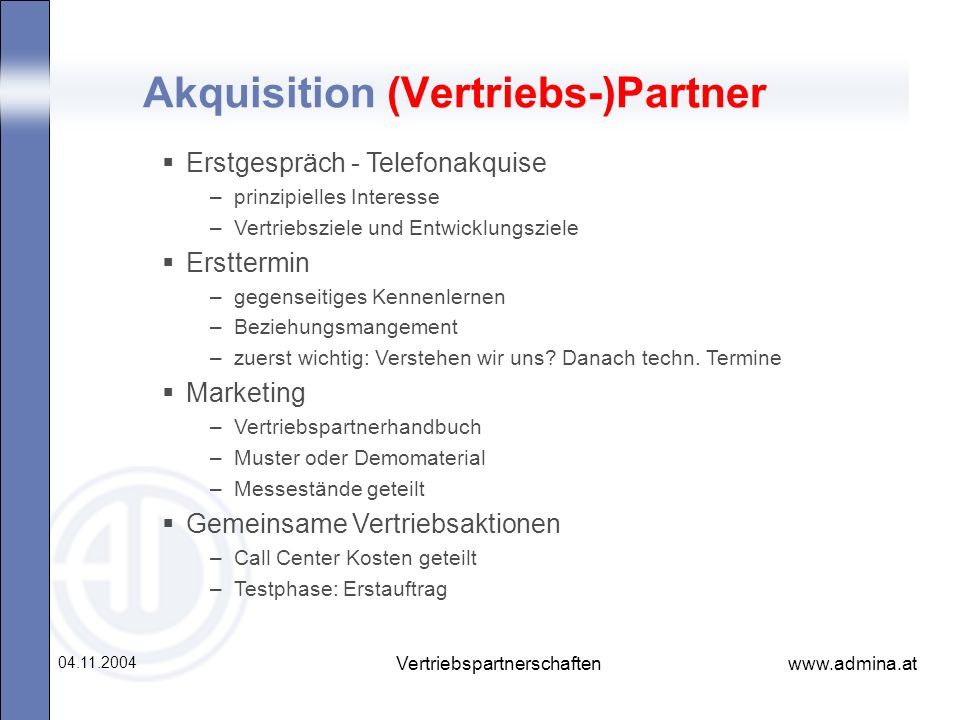 Akquisition (Vertriebs-)Partner