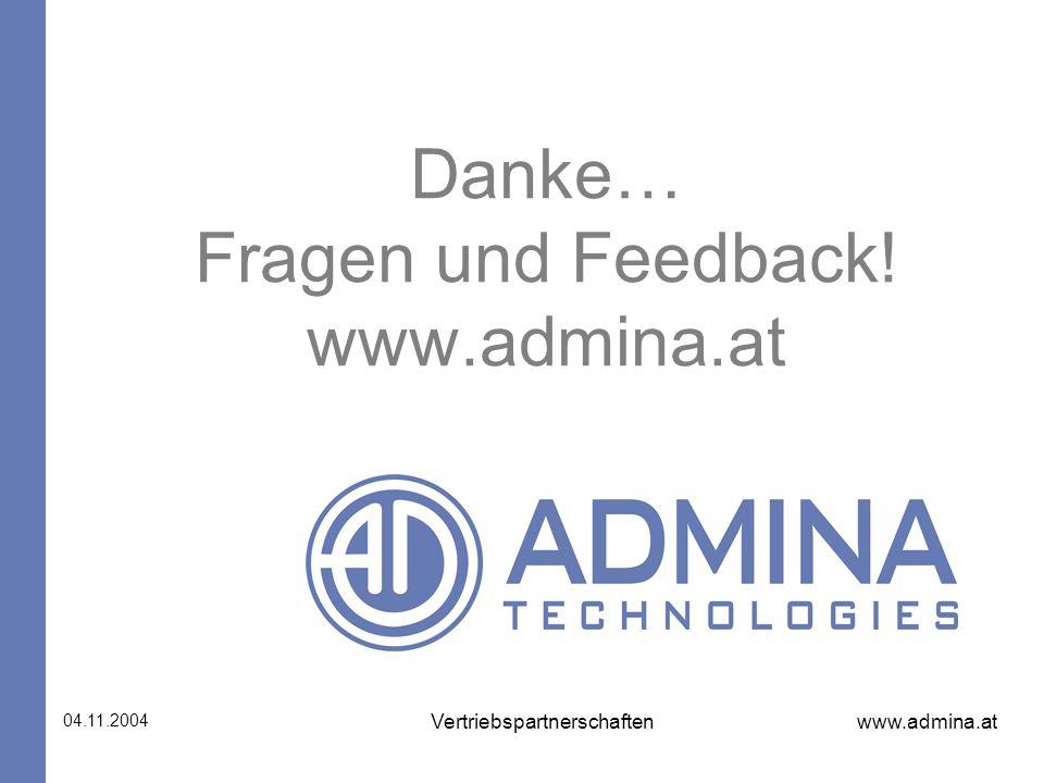 Danke… Fragen und Feedback! www.admina.at
