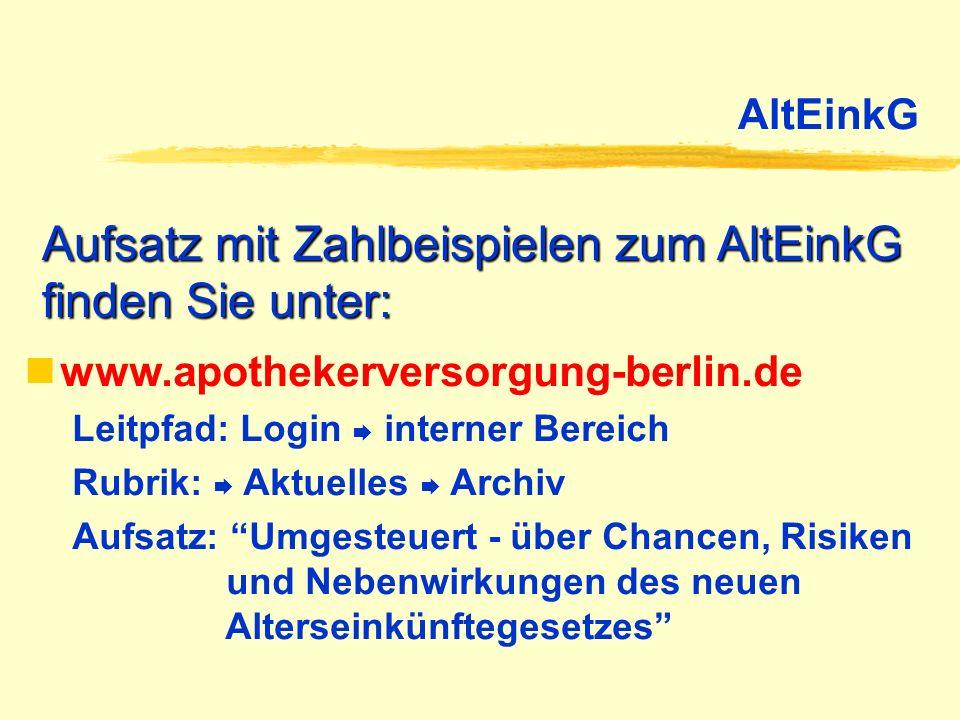 Aufsatz mit Zahlbeispielen zum AltEinkG finden Sie unter: