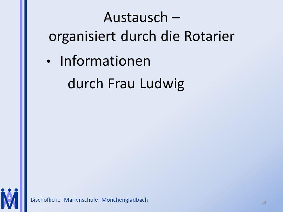 Austausch – organisiert durch die Rotarier