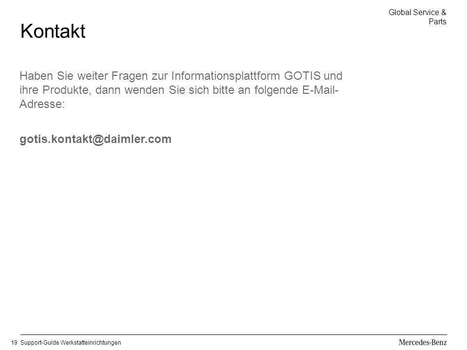Kontakt Haben Sie weiter Fragen zur Informationsplattform GOTIS und ihre Produkte, dann wenden Sie sich bitte an folgende E-Mail-Adresse: