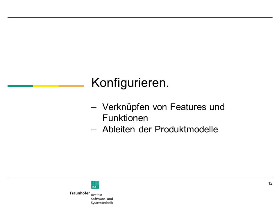 Konfigurieren. Verknüpfen von Features und Funktionen