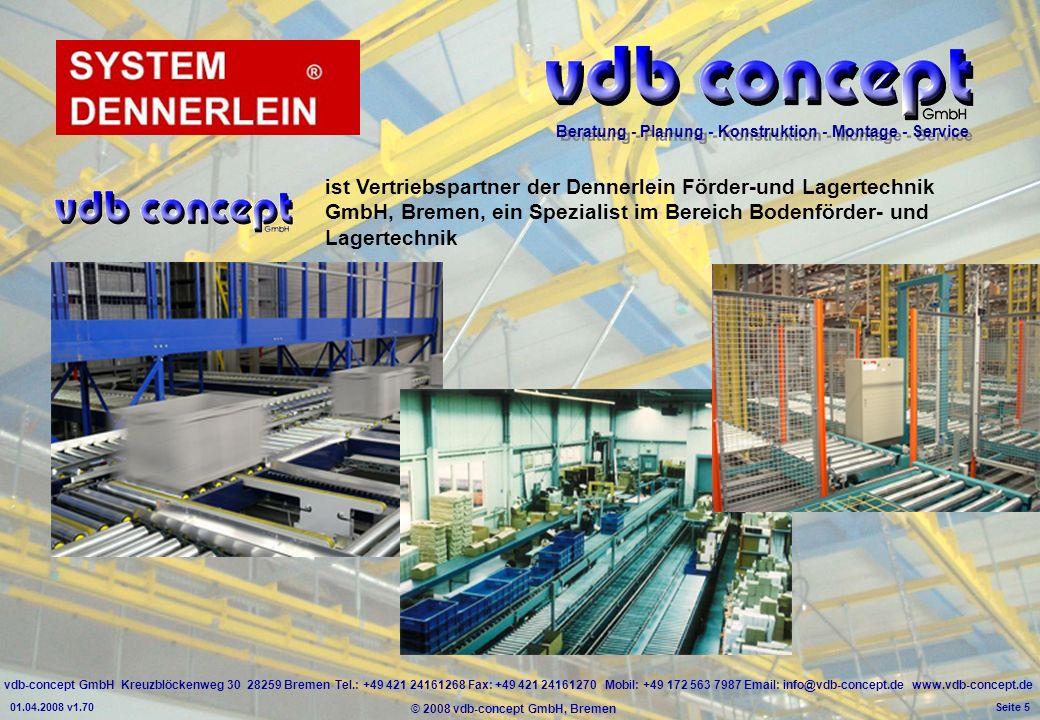 ist Vertriebspartner der Dennerlein Förder-und Lagertechnik GmbH, Bremen, ein Spezialist im Bereich Bodenförder- und Lagertechnik