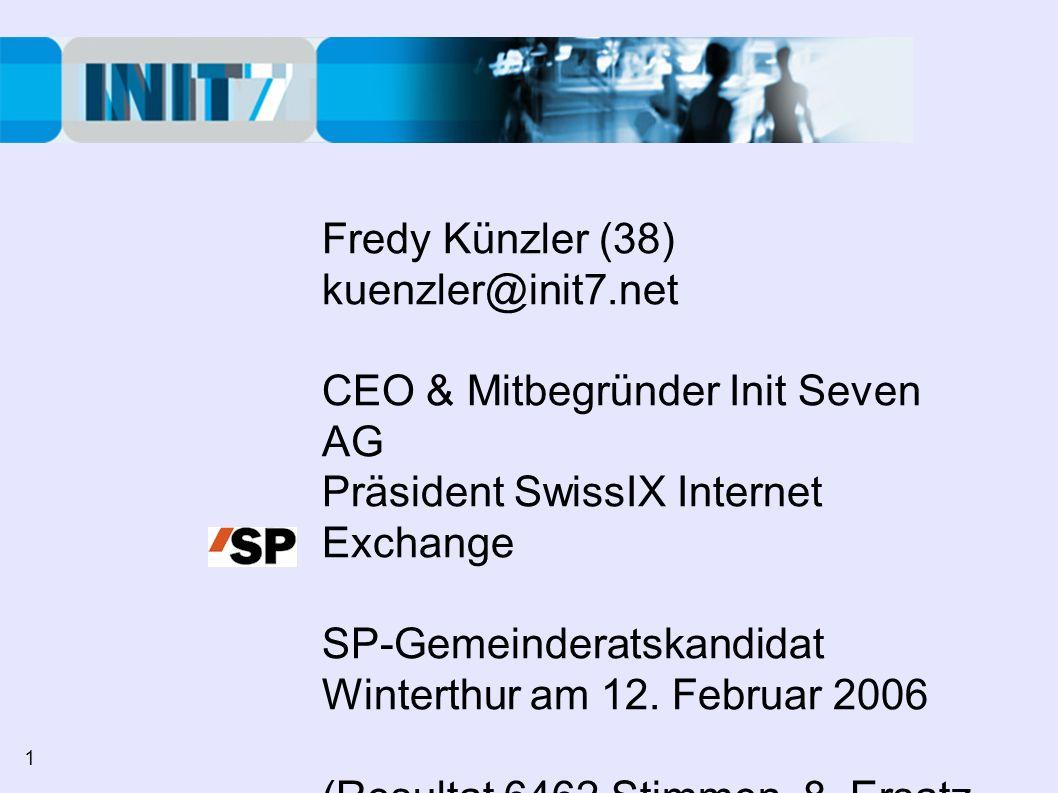 CEO & Mitbegründer Init Seven AG Präsident SwissIX Internet Exchange