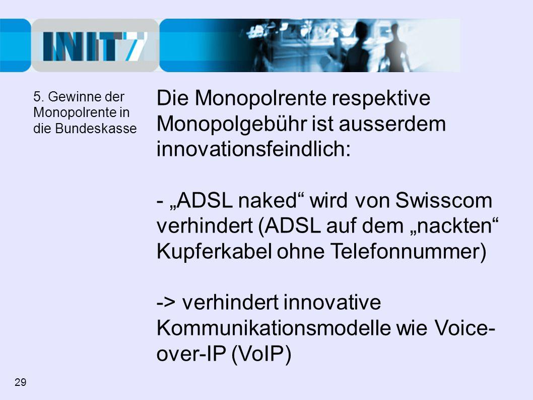 5. Gewinne der Monopolrente in die Bundeskasse