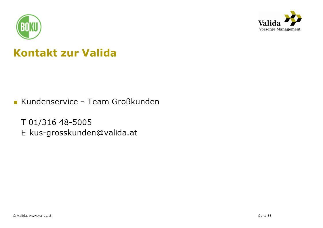 Kontakt zur Valida Kundenservice – Team Großkunden T 01/316 48-5005