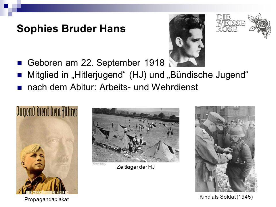 Sophies Bruder Hans Geboren am 22. September 1918