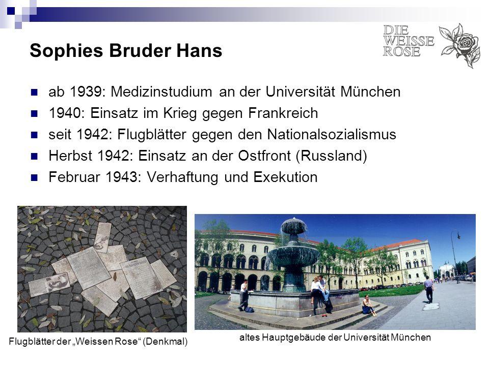 Sophies Bruder Hans ab 1939: Medizinstudium an der Universität München