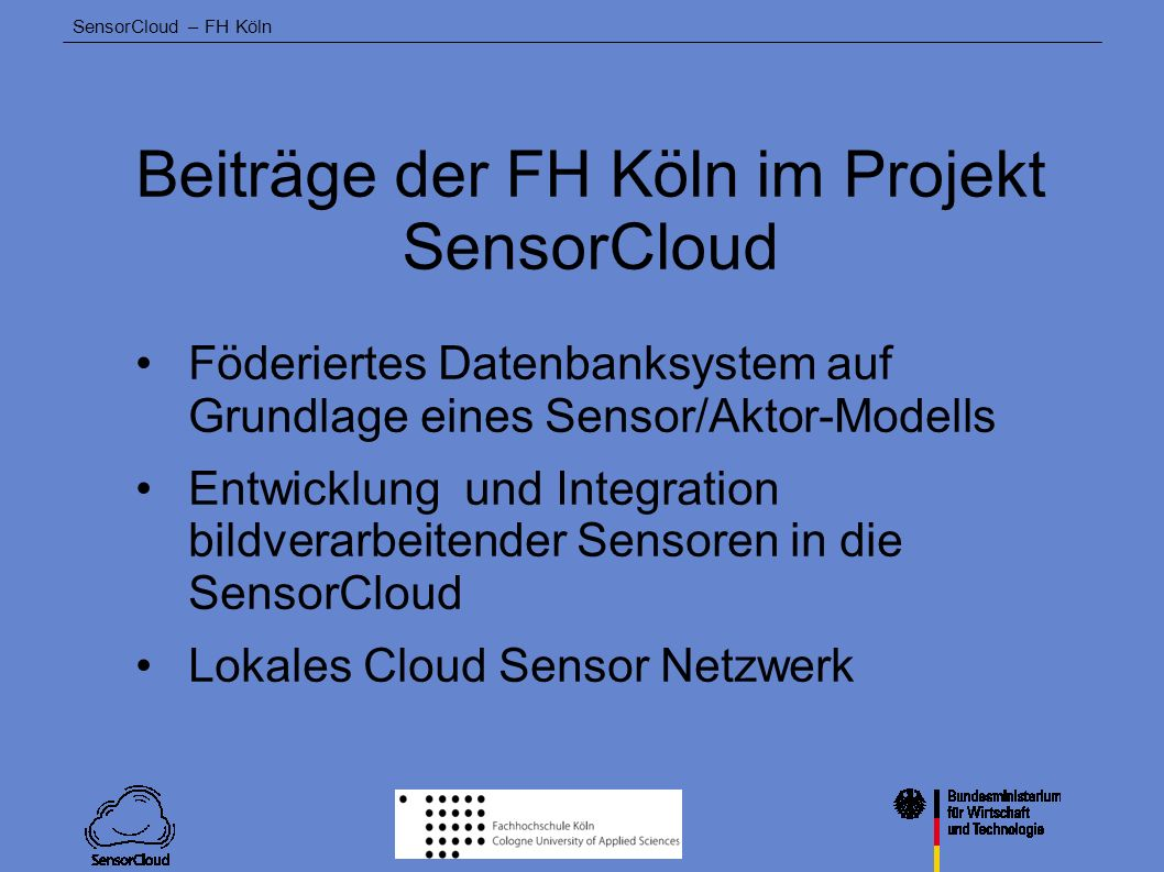 Beiträge der FH Köln im Projekt SensorCloud