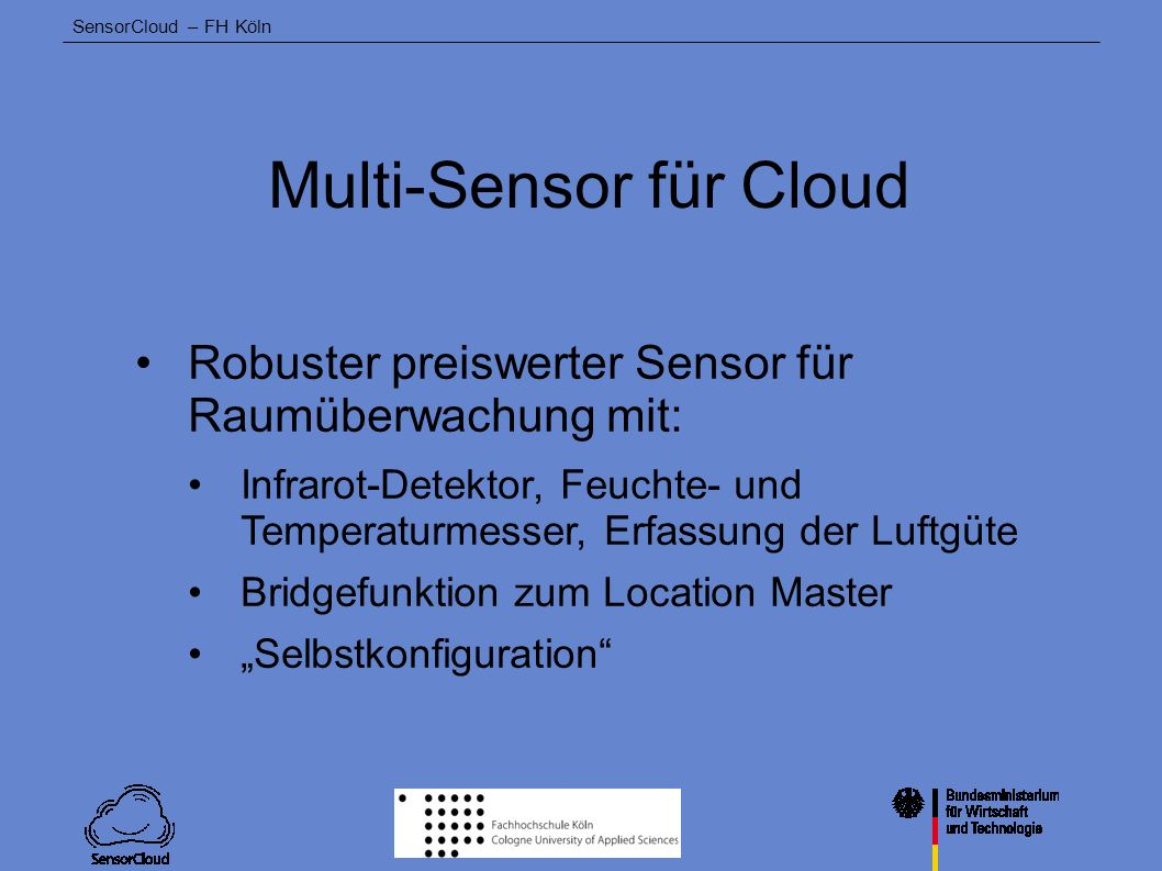 Multi-Sensor für Cloud