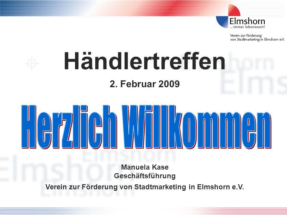 Händlertreffen Herzlich Willkommen 2. Februar 2009
