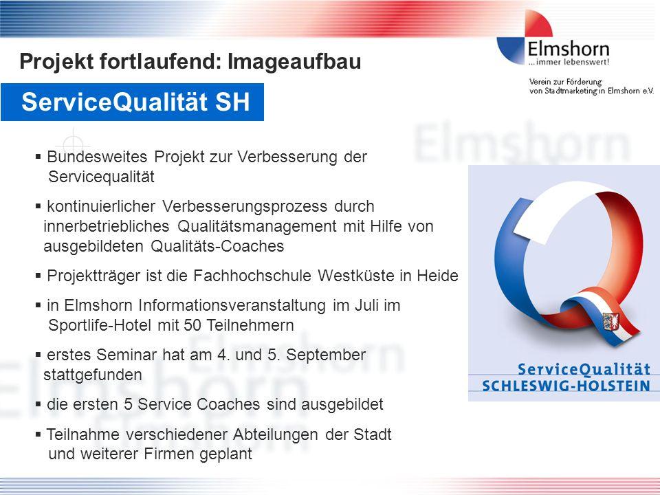 ServiceQualität SH Projekt fortlaufend: Imageaufbau