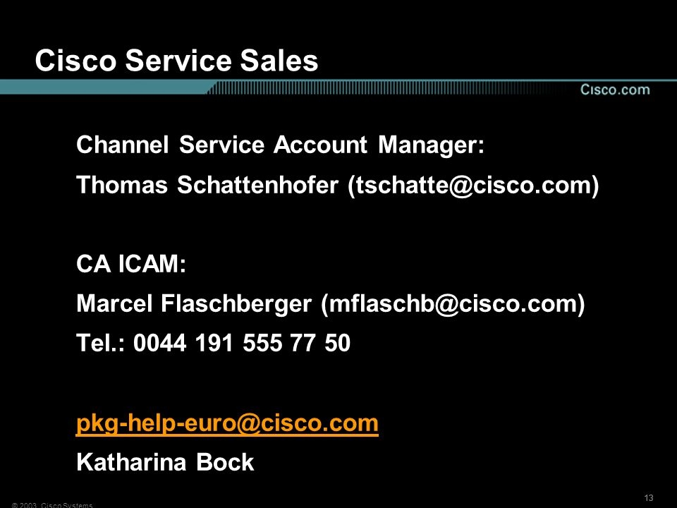 Cisco Service Sales Channel Service Account Manager: