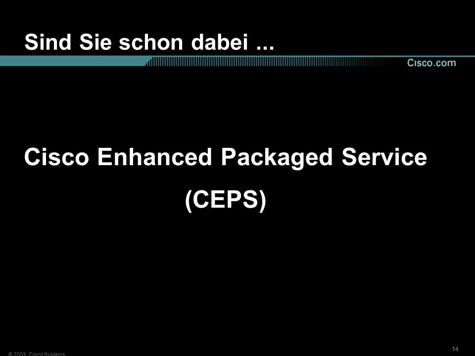 Cisco Enhanced Packaged Service