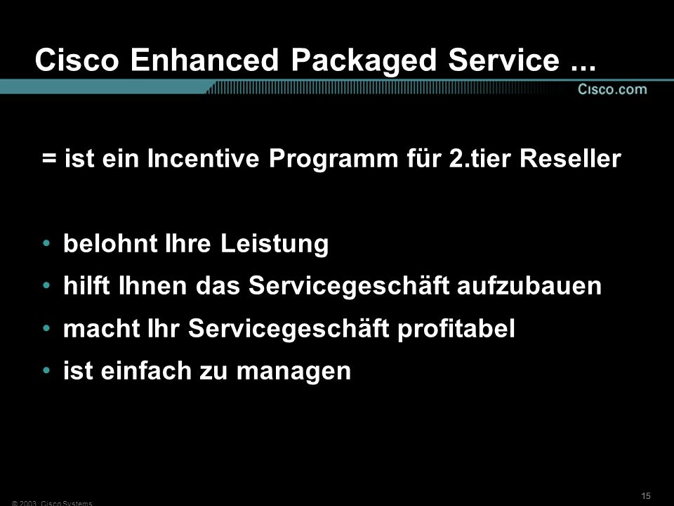 Cisco Enhanced Packaged Service ...