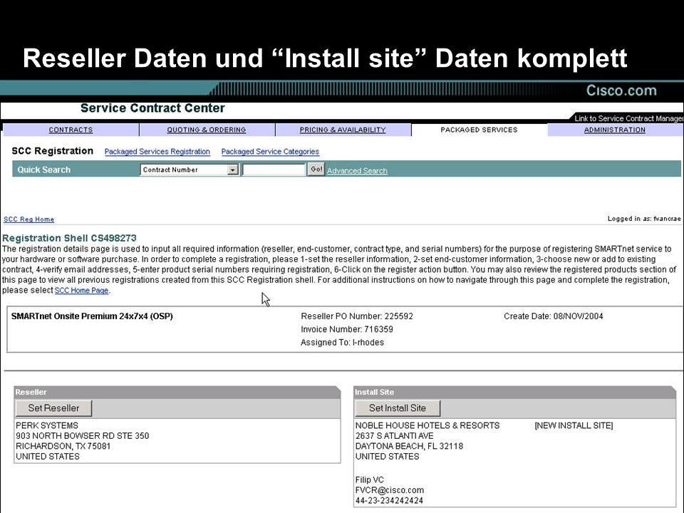 Reseller Daten und Install site Daten komplett