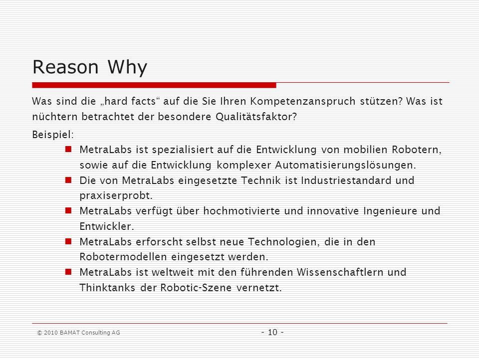"""Reason Why Was sind die """"hard facts auf die Sie Ihren Kompetenzanspruch stützen Was ist nüchtern betrachtet der besondere Qualitätsfaktor"""