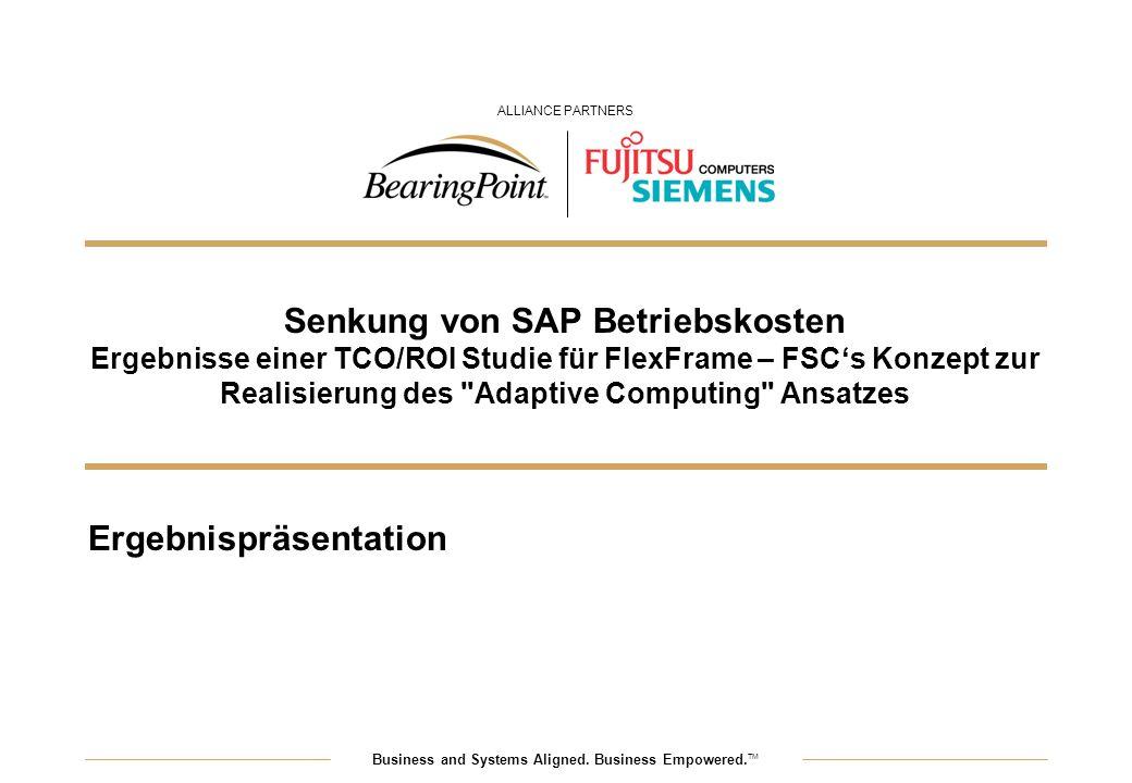Senkung von SAP Betriebskosten Ergebnisse einer TCO/ROI Studie für FlexFrame – FSC's Konzept zur Realisierung des Adaptive Computing Ansatzes