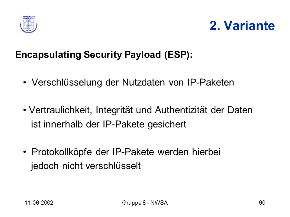 2. Variante Encapsulating Security Payload (ESP):