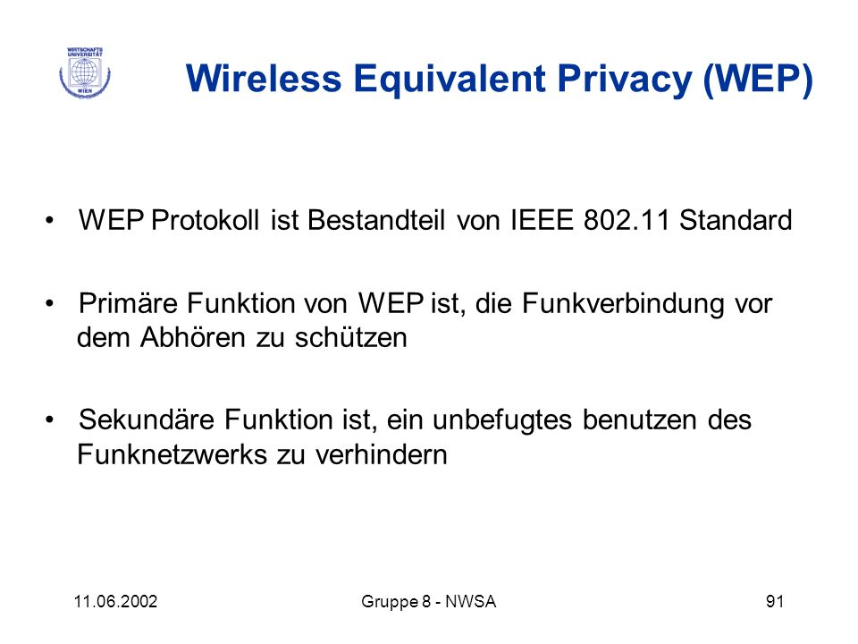 Wireless Equivalent Privacy (WEP)