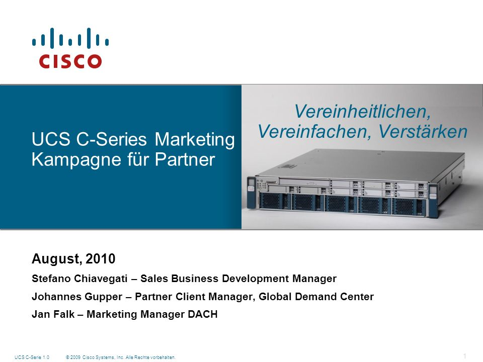 UCS C-Series Marketing Kampagne für Partner