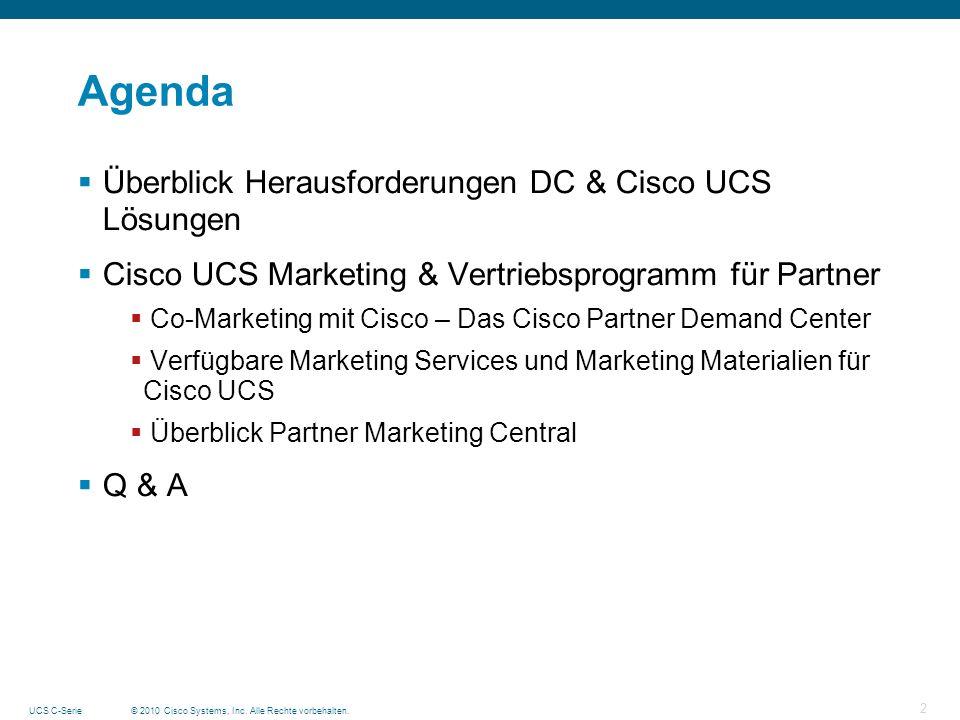 Agenda Überblick Herausforderungen DC & Cisco UCS Lösungen