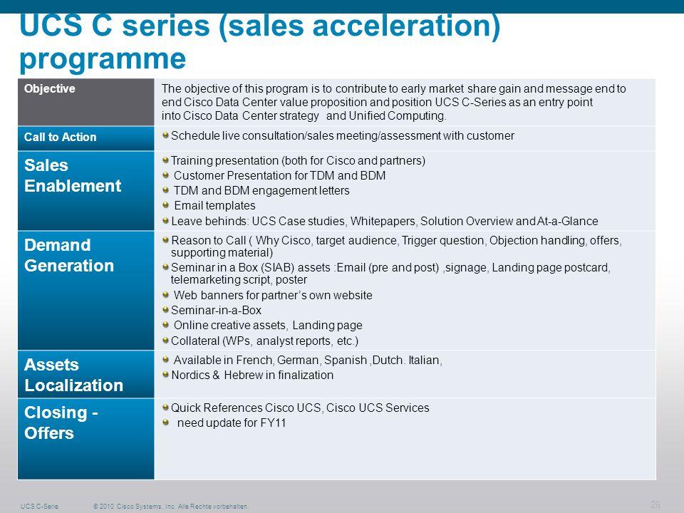 UCS C series (sales acceleration) programme