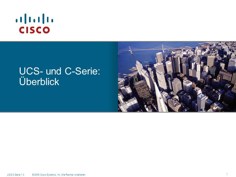 UCS- und C-Serie: Überblick