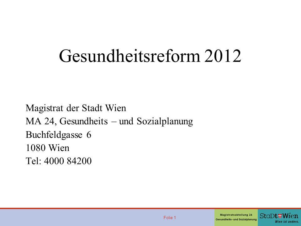 Gesundheitsreform 2012 Ge Magistrat der Stadt Wien
