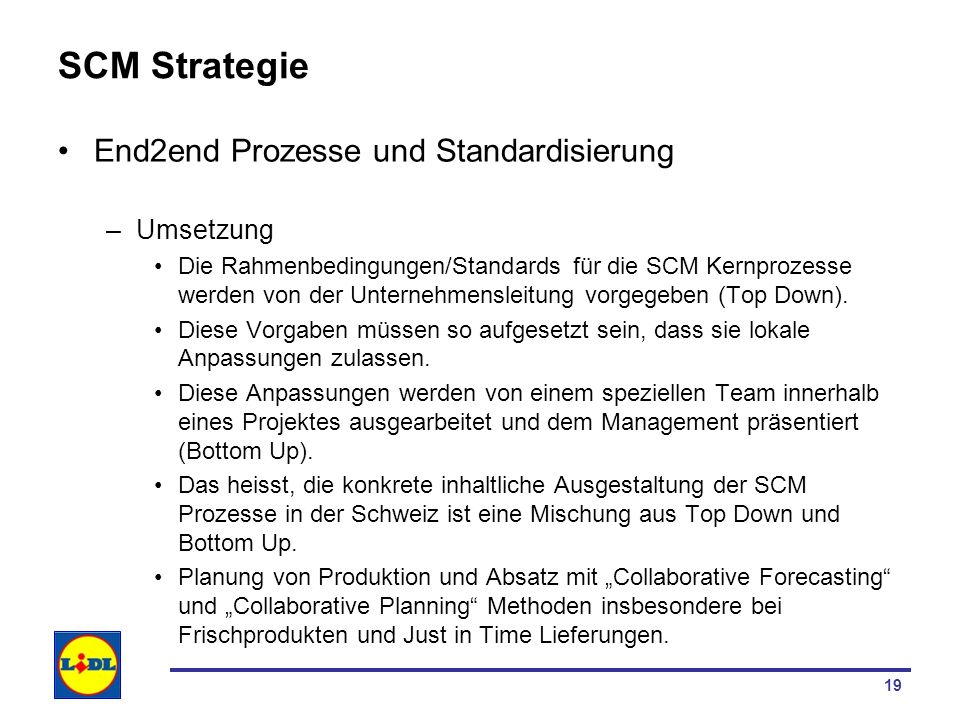 SCM Strategie End2end Prozesse und Standardisierung Umsetzung
