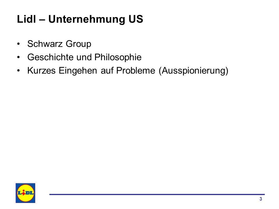 Lidl – Unternehmung US Schwarz Group Geschichte und Philosophie