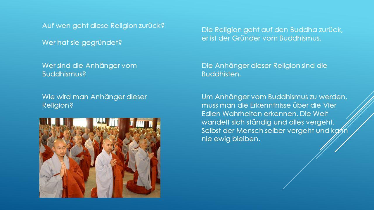 Auf wen geht diese Religion zurück