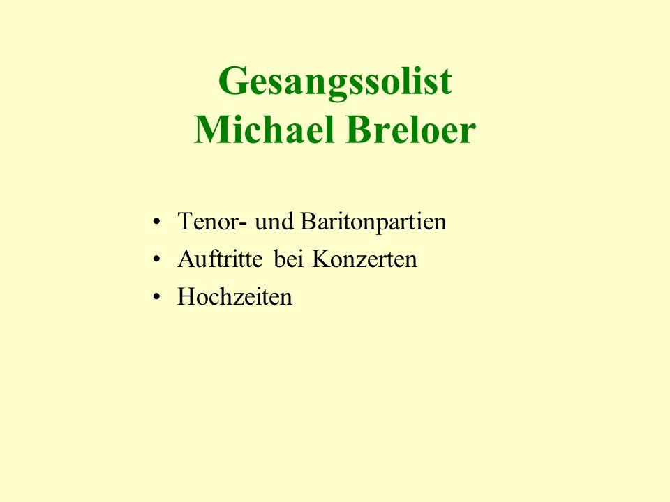 Gesangssolist Michael Breloer