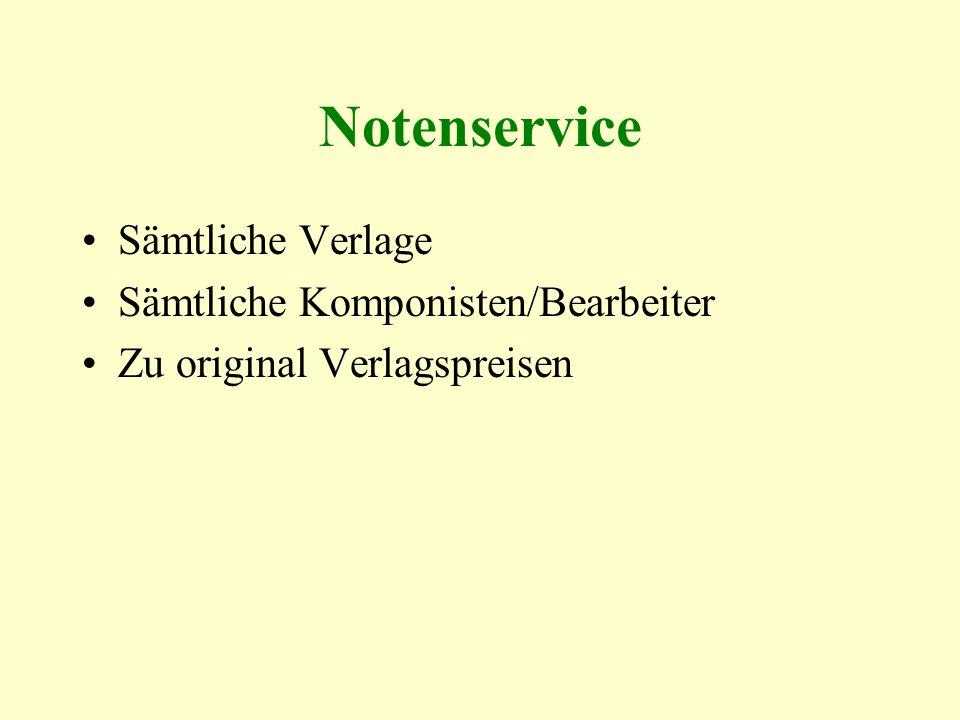 Notenservice Sämtliche Verlage Sämtliche Komponisten/Bearbeiter