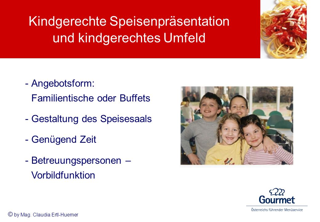 Kindgerechte Speisenpräsentation und kindgerechtes Umfeld