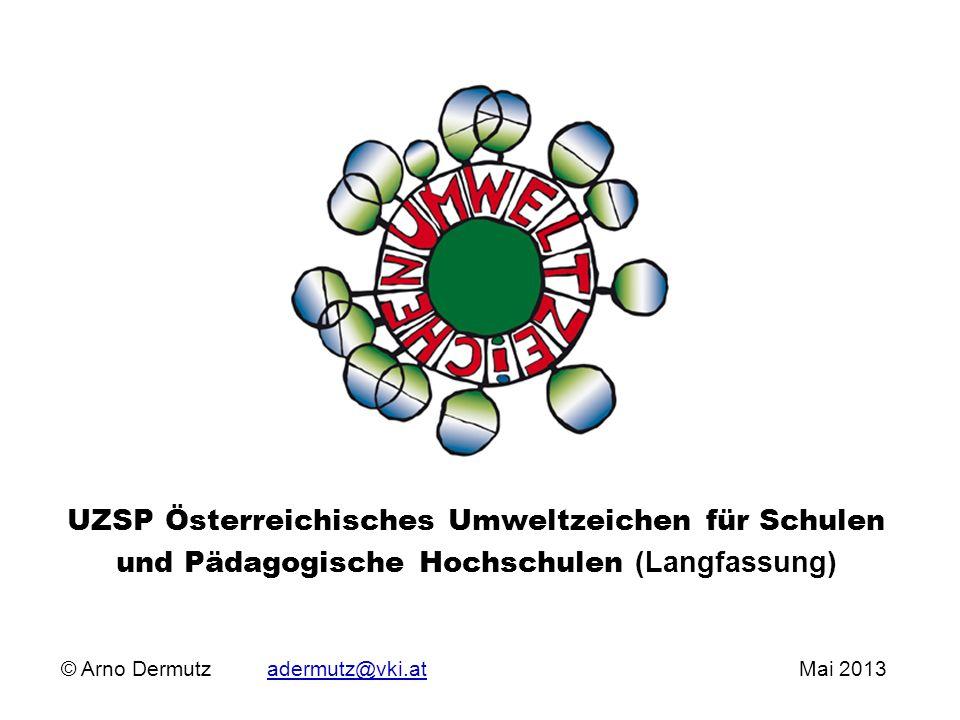 UZSP Österreichisches Umweltzeichen für Schulen und Pädagogische Hochschulen (Langfassung)