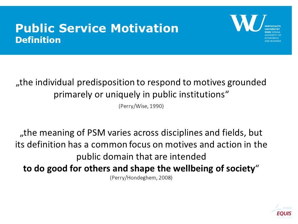 Public Service Motivation Definition