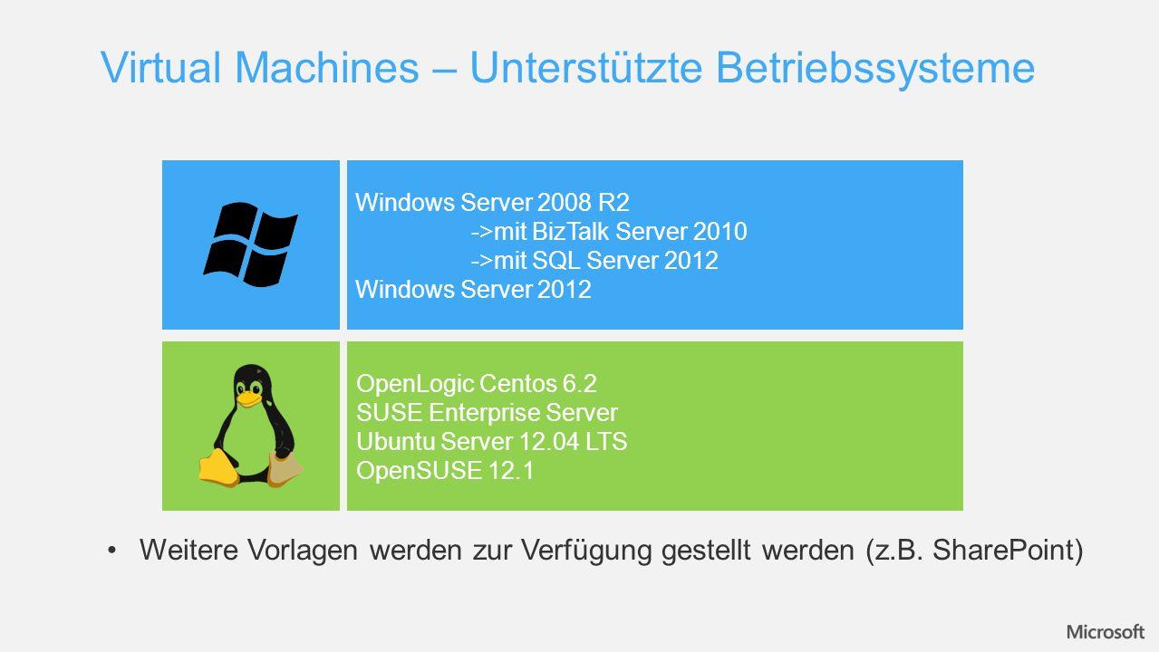 Virtual Machines – Unterstützte Betriebssysteme